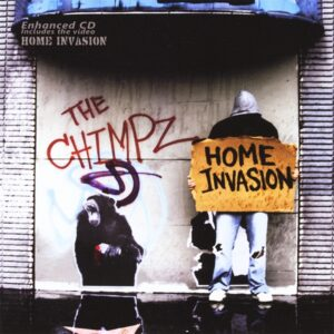The Chimpz - Home Invasion